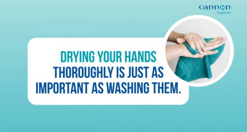 Drying hands thoroughly is as important as washing them